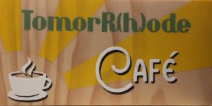 TOMORRHODE CAFÉ